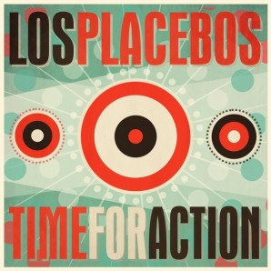 Los Placebos 'Time For Action'  LP