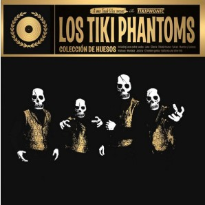 Los Tiki Phantoms 'Colección De Huesos - The Best Of' LP ltd. golden vinyl