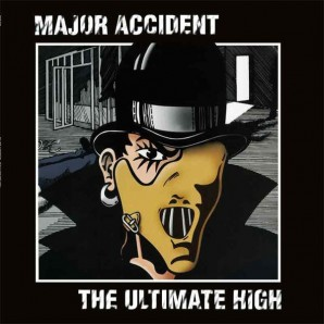 Major Accident 'The Ultimate High'  LP