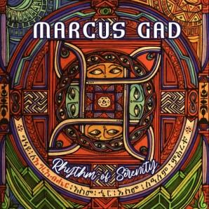 Gad, Marcus 'Rhythm of Serenity'  LP
