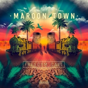 Maroon Town 'Freedom Call'  CD