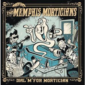 Memphis Morticians 'Dial 'M' For Mortician' LP