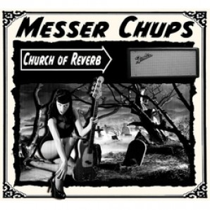 Messer Chups 'Church Of Reverb'  LP