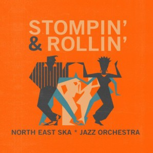 North East Ska Jazz Orchestra ‎'Stompin' & Rollin'' LP