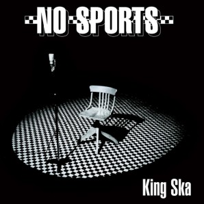 No Sports 'King Ska'  LP