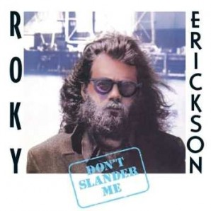 Erickson, Roky 'Don't Slander Me' 2-LP