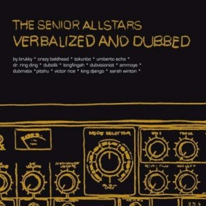 Senior Allstars 'Verbalized And Dubbed'  CD