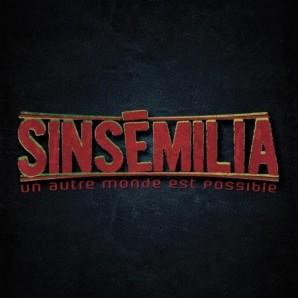 Sinsemilia 'Un Autre Monde Est Possible'  LP