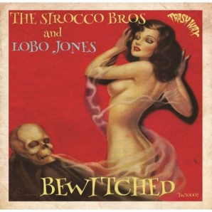 Sirocco Bros. & Lobo Jones 'Bewitched'  10""