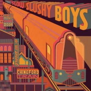 """Slow Slushy Boys 'Chingford Train EP' 10"""""""