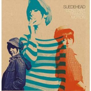 """Suedehead 'Constant Frantic Motion'  LP+7"""" ltd. orange vinyl"""