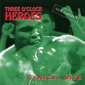 Three O'Clock Heroes ‎'Cynical Bite'  LP
