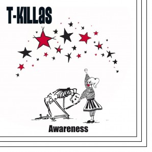T-Killas 'Awareness' LP+mp3 ltd. red vinyl