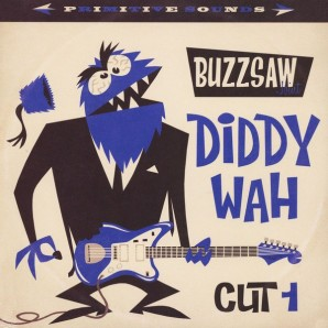 V.A. 'Buzzsaw Joint Cut 1 - Diddy Wah'  LP