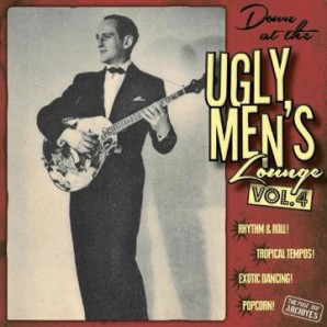 "V.A. 'Down At The Ugly Men's Lounge Vol. 4'  10""LP+CD"