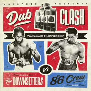 Downsetters vs. 8°6 Crew 'Dub Clash'  LP