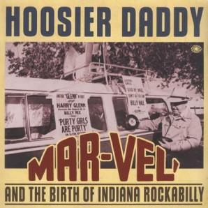 V.A. 'Hoosier Daddy: Mar-Vel And The Birth Of Indiana Rockabilly'  2-LP