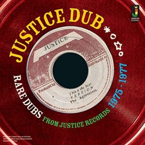 V.A. 'Justice Dub: Rare Dubs From Justice Records 1975-1977'  CD