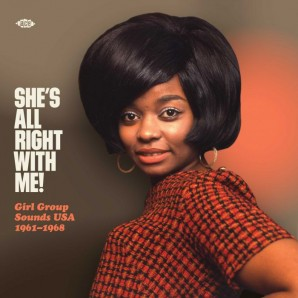 V.A. 'She's All Right With Me! Girl Group Sounds USA 1961-1968'  LP