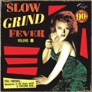 V.A. 'Slow Grind Fever Vol. 8'  LP
