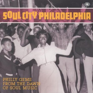 V.A. 'Soul City Philadelphia'  2-LP