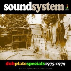 V.A. 'Sound System: Dub Plate Specials 1975-1979'  CD