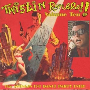 """V.A. """"TWISTIN' RUMBLE Vol. 10' LP"""