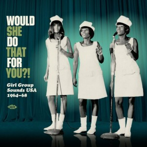 V.A. 'Would She Do That For You?!'  LP