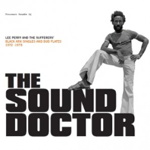 Perry, Lee & The Sufferers 'The Sound Doctor  (1972-1978)'  CD