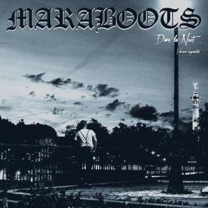 Maraboots 'Dans La Nuit (Version Augmentée)' LP