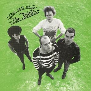 Idiots 'They Call Us Idiots' LP