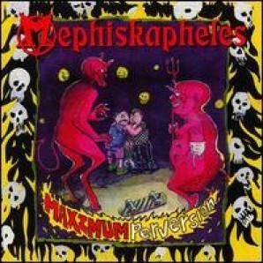 Mephiskapheles 'Maximum Perversion'  CD