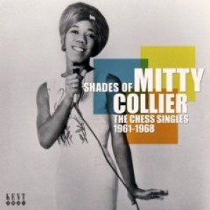 Collier, Mitty 'Shades Of Mitty Collier: The Chess Singles 1961-68'  CD
