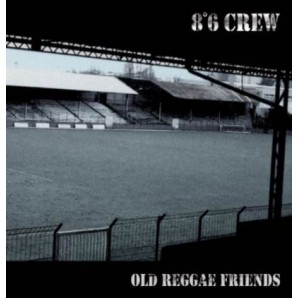 8°6 Crew 'Old Reggae Friends'  CD