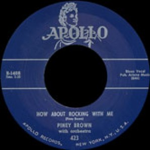 Brown, Piney 'How About Rocking With Me' + 'That's Right Baby'  7""