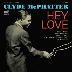 McPhatter, Clyde 'Hey Love EP' 7""