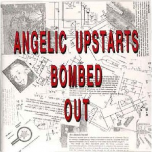 Angelic Upstarts 'Bombed Out'  LP