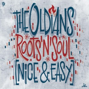 Oldians 'Roots'n'Soul (Nice & Easy)' LP