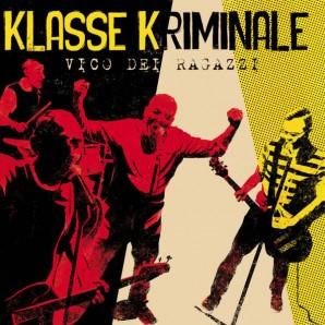 Klasse Kriminale 'Vico Dei Ragazzi' LP ltd. splatter vinyl