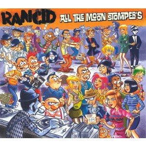 Rancid 'All The Moon Stomper's' CD
