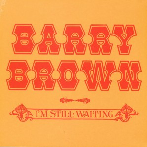 Brown, Barry 'I'm Still Waiting' LP