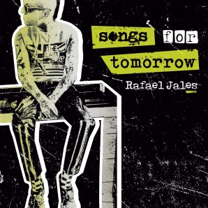 Jales, Rafael 'Songs For Tomorrow'  LP 180g 100 copies *Dope Times*