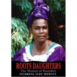 Movie/Documentary 'Roots Daughters - The Women Of Rastafari'  DVD