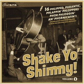 V.A. 'Shake Yo' Shimmy Vol.1'  LP