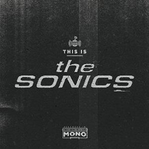 Sonics 'This Is The Sonics'  CD