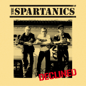 Spartanics 'Declined'  10""