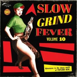 V.A. 'Slow Grind Fever Vol. 10'  LP