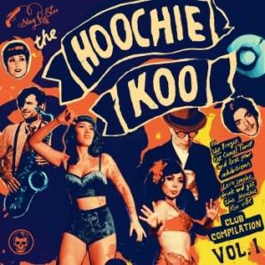 "V.A. 'The Hoochie Koo Vol. 1'  10""LP"