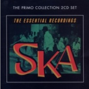 V.A. 'Ska – The Essential Early Recordings'  2-CD