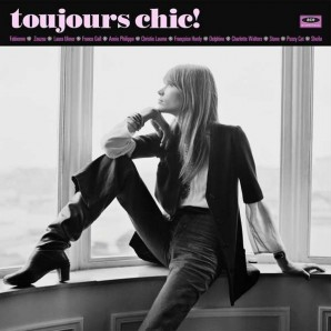 V.A. 'Toujours Chic!' LP